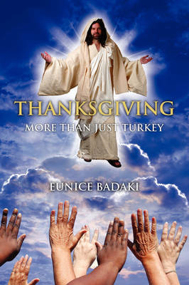 Thanksgiving: More Than Just Turkey by Eunice Badaki image