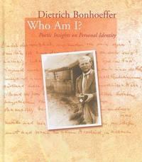 Who am I? by Dietrich Bonhoeffer image