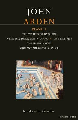 Arden Plays: v. 1 by John Arden