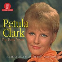 The Early Years - The Absolutely Essentia Collection by Petula Clark