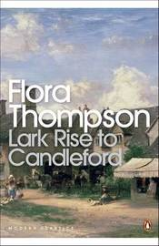 Lark Rise to Candleford: A Trilogy by Flora Thompson image