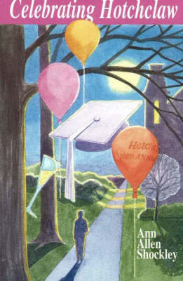 Celebrating Hotchclaw by Ann Allen Shockley
