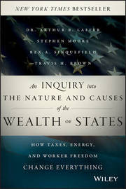 An Inquiry into the Nature and Causes of the Wealth of States by Travis H Brown