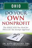 Ohio Do Your Own Nonprofit by Dr Kitty Bickford
