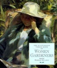 The Illustrated Virago Book Of Women Gardeners by Deborah Kellaway image