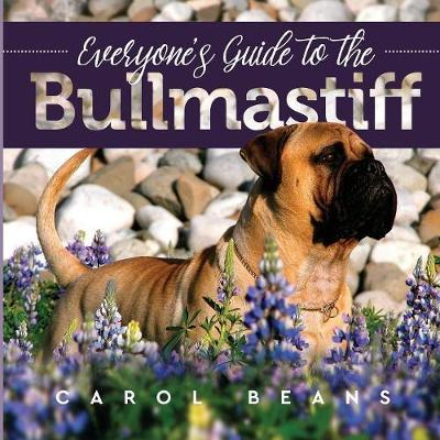 Everyone's Guide to the Bullmastiff by Carol Beans image