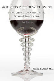 Age Gets Better with Wine by Richard Baxter image