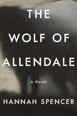 The Wolf of Allendale by Hannah Spencer image