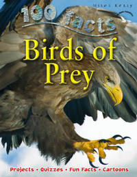 100 Facts - Birds Of Prey by Miles Kelly image