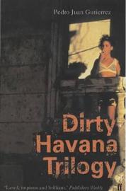 Dirty Havana Trilogy by Pedro Juan Gutierrez image