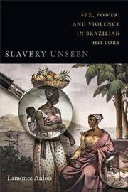 Slavery Unseen by LaMonte Aidoo