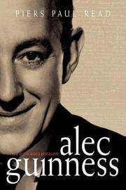 Alec Guinness by Piers Paul Read