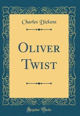 Oliver Twist (Classic Reprint) by DICKENS image