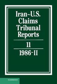 Iran-U.S. Claims Tribunal Reports: Volume 11