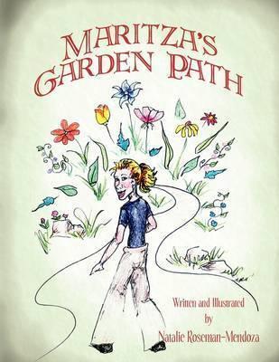 Maritza's Garden Path by Natalie Roseman-Mendoza