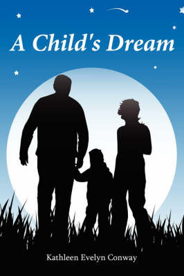 A Child's Dream by Kathleen Evelyn Conway