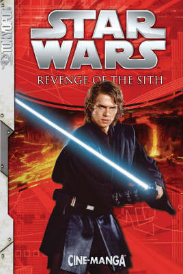 Star Wars: Episode 3 Revenge of the Sith by Lucasfilm Ltd