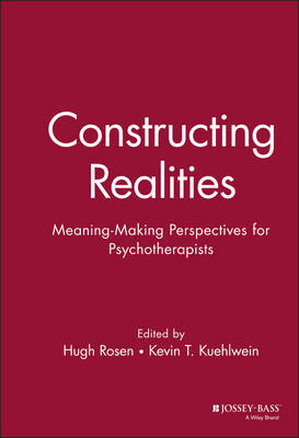 Constructing Realities by Hugh Rosen