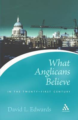 What Anglicans Believe by David L. Edwards image