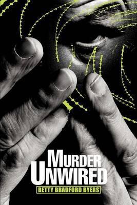 Murder Unwired by Betty Bradford Byers image