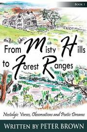 From Misty Hills to Forest Ranges by Peter Brown