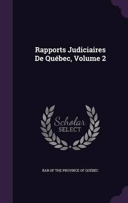 Rapports Judiciaires de Quebec, Volume 2 image