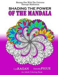 Shading the Power of the Mandala by Lyn Ragan