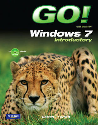 Go! with Windows 7 by Shelley Gaskin image