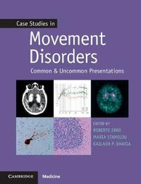 Case Studies in Movement Disorders by Roberto Erro