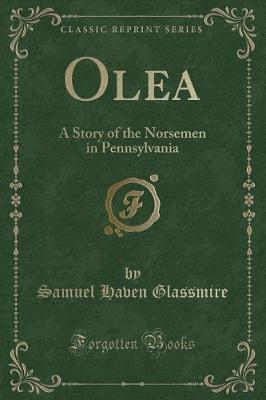 Olea by Samuel Haven Glassmire