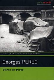 Three by Perec by Georges Perec