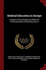 Medical Education in Europe by Henry Smith Pritchett image