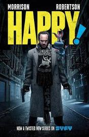 Happy! Deluxe Edition by Grant Morrison