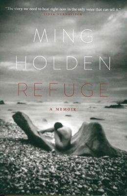 Refuge by Ming Lauren Holden