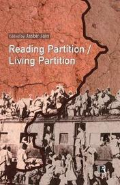 Reading Partition Living Partition by Jasbir Jain image