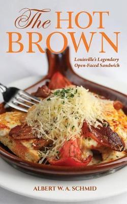 The Hot Brown by Ellen Einterz