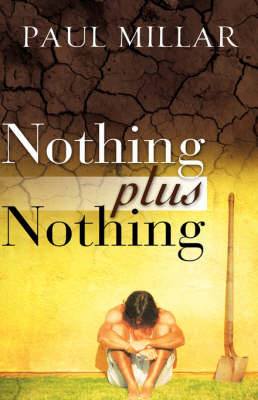 Nothing Plus Nothing by Paul Millar image