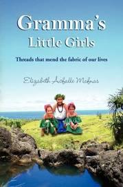 Gramma's Little Girls by Elizabeth Acfalle Mafnas