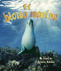 El Bioma Marino by Bobbie Kalman image