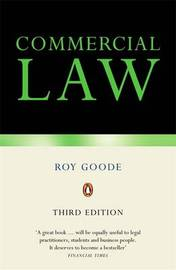 Commercial Law by Professor Sir Roy Goode, QC