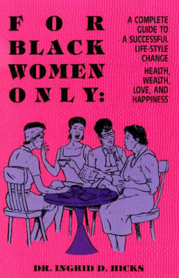 For Black Women Only by Ingrid D. Hicks image
