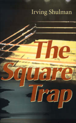 The Square Trap by Irving Shulman image