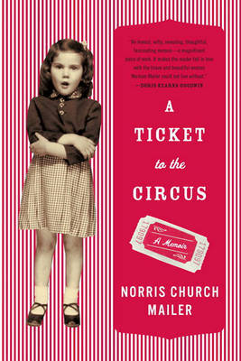 A Ticket to the Circus by Norris Church Mailer image
