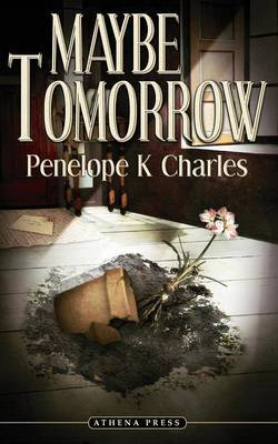 Maybe Tomorrow by PENELOPE, K CHARLES image