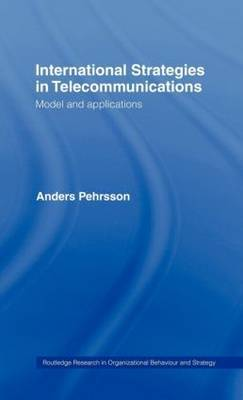 International Strategies in Telecommunications by Anders Pehrsson image
