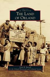 Land of Orland by Gene H Russell