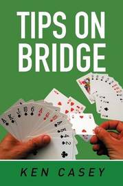 Tips on Bridge by Ken Casey image