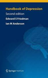 Handbook of Depression by Edward S. Friedman