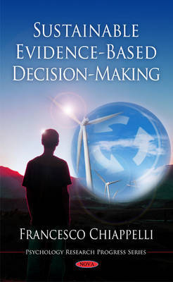 Sustainable Evidence-Based Decision-Making by Francesco Chiappelli