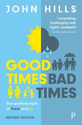 Good times, bad times by John Hills